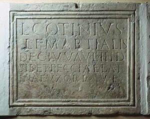 Grabinschrift des Lucius Cotinius Martialis © O. und F. Harl, Foto O. Harl 2003